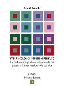 I Tipi Psicologici: Istruzioni per l'Uso (eBook)
