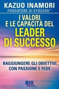 I Valori e le Capacità del Leader di Successo (eBook)