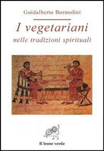 I Vegetariani nelle Tradizioni Spirituali ( eBook)