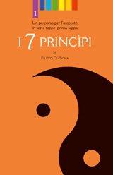 I Sette Princìpi - Prima Tappa