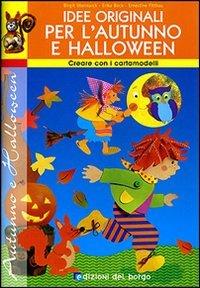 Idee Originali per l'Autunno e Halloween