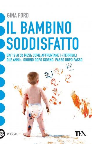 Il Bambino Soddisfatto (eBook)