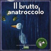 Il Brutto Anatroccolo - Con CD Audio