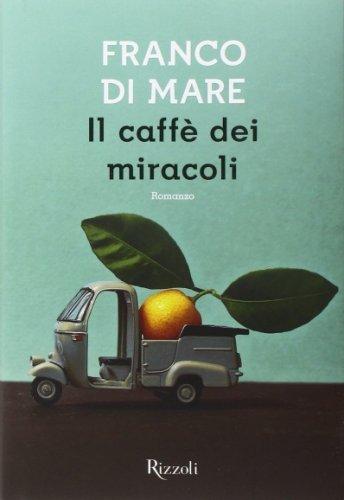 Il Caffè dei Miracoli