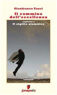 Il Cammino dell'Eccellenza 1 (eBook)