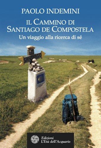 Il Cammino di Santiago de Compostela (eBook)