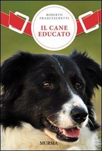 Il Cane Educato