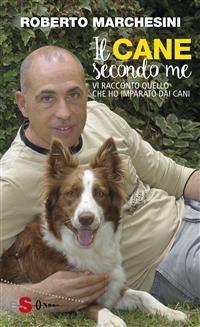 Il Cane Secondo Me (eBook)