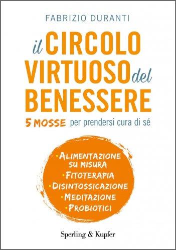 Il Circolo Virtuoso del Benessere (eBook)