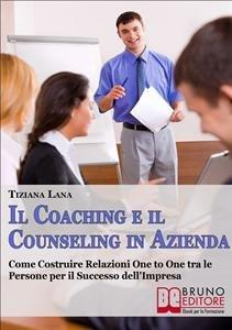 Il Coaching e il Counseling in Azienda (eBook)