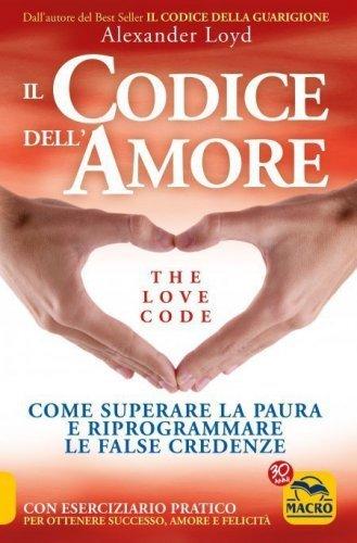 Il Codice dell'Amore - The Love Code (eBook)