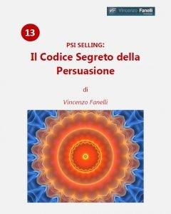 Il Codice Segreto della Persuasione (AudioCorso Mp3)