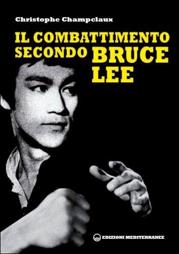 Il Combattimento Secondo Bruce Lee
