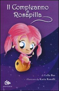 Il Compleanno di Rosapilla