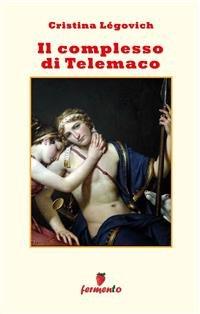Il Complesso di Telemaco (eBook)