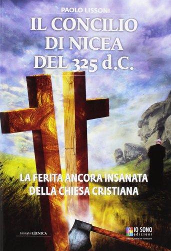 Il Concilio di Nicea del 325 d.c.