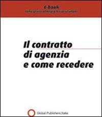Il Contratto di Agenzia e Come Recedere (eBook)