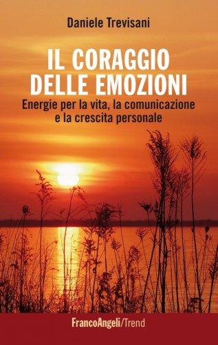 Il Coraggio delle Emozioni (eBook)