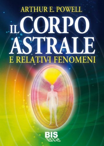 Il Corpo Astrale (eBook)