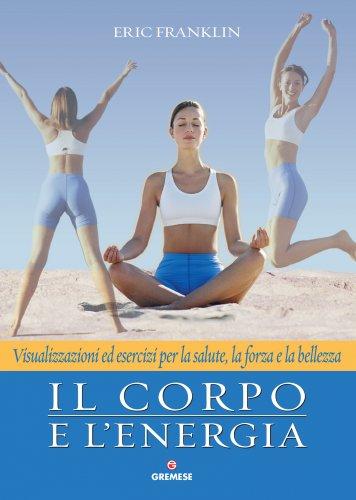 Il Corpo e l'Energia (eBook)