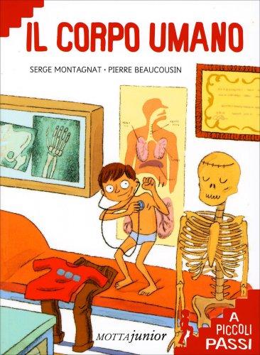 Il Corpo Umano a Piccoli Passi