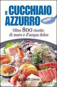 Il Cucchiaio Azzurro - Pocket (eBook)