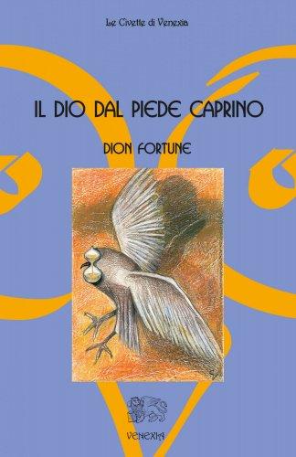 Il Dio dal Piede Caprino (eBook)