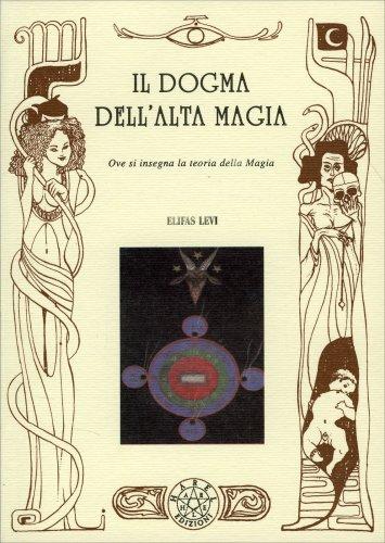 Il Dogma dell'Alta Magia