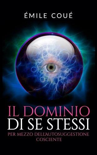 Il Dominio di Se Stessi (eBook)