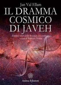 Il Dramma Cosmico di Javeh (eBook)