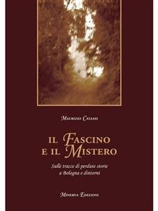 Il Fascino e il Mistero (eBook)