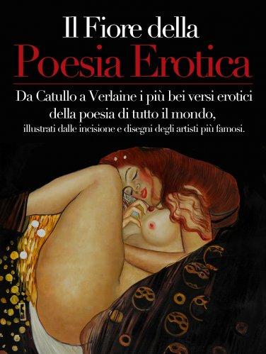Il Fiore della Poesia Erotica (eBook)
