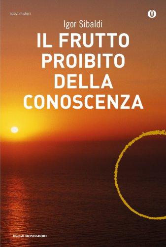 Il Frutto Proibito della Conoscenza (eBook)