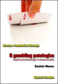 Il Gambling Patologico