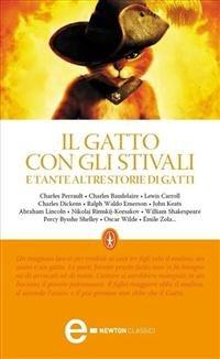 Il Gatto con gli Stivali e Tante Altre Storie di Gatti (eBook)