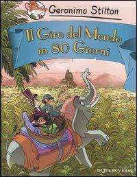 Geronimo Stilton - Il Giro del Mondo in 80 Giorni