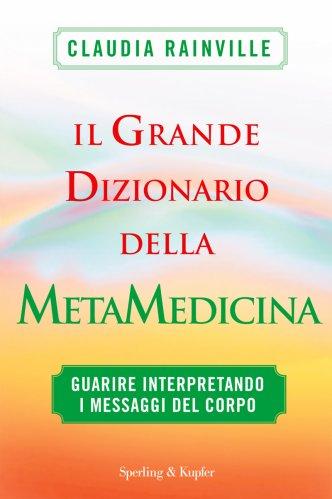 Il Grande Dizionario della Metamedicina (eBook)