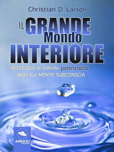Il Grande Mondo Interiore (eBook)