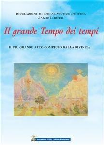 Il Grande Tempo dei Tempi (eBook)