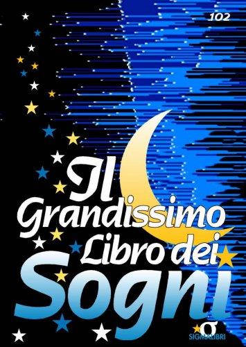 Il Grandissimo Libro dei Sogni (eBook)