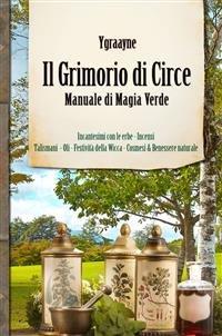 Il Grimorio di Circe - Manuale di Magia Verde (eBook)