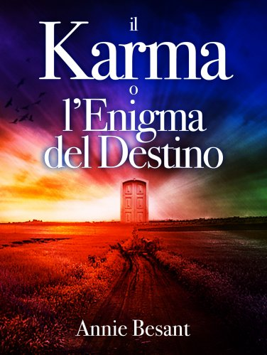 Il Karma o l'Enigma del Destino (eBook)