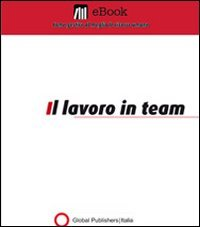 Il Lavoro in Team (eBook)