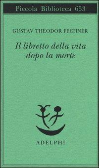 Il Libretto della Vita Dopo la Morte