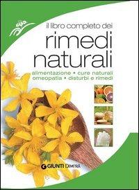 Il Libro Completo dei Rimedi Naturali (eBook)