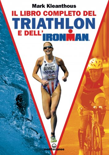 Il Libro Completo del Triathlon e dell'Ironman (eBook)