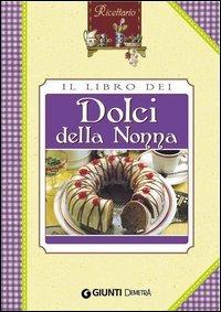Il Libro dei Dolci della Nonna (eBook)