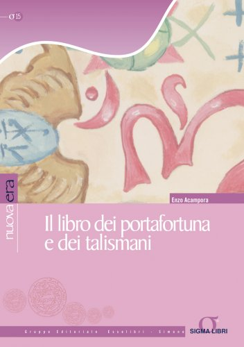 Il Libro dei Portafortuna e dei Talismani (eBook)