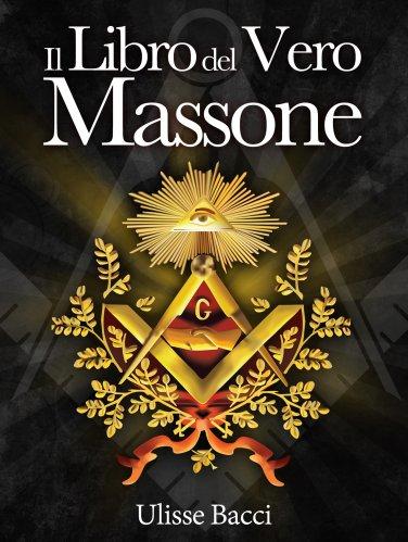 Il Libro del Vero Massone (eBook)