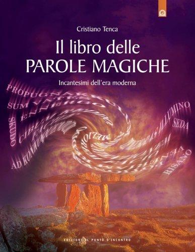 Il Libro delle Parole Magiche (eBook)